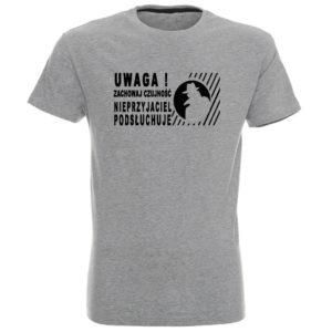 Koszulka z nadrukiem Nieprzyjaciel podsłuchuje