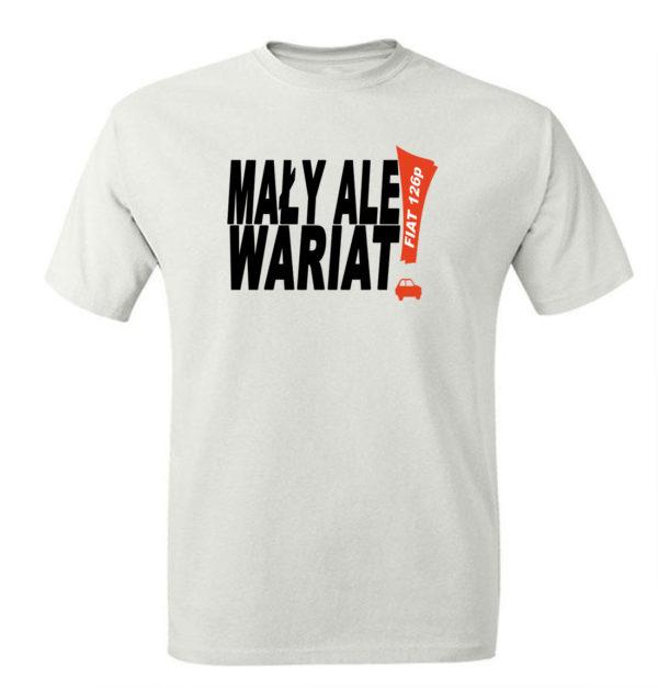 T-shirt z nadrukiem fiat 126p Maluch mały ale wariat