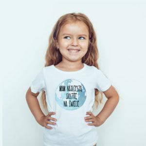 Koszulki dla dzieci / Koszulka dla dzieci z nadrukiem Mam Najlepszą Siostrę Na Świecie
