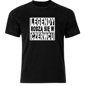 Legendy rodzą się w czerwcu śmieszny prezent koszulka męska