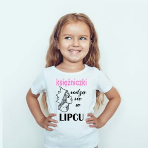 Koszulki dla dzieci księżniczki rodzą się w lipcu