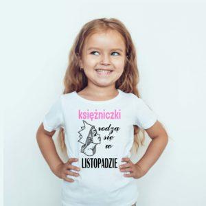 Koszulka na prezent. Koszulka dla dzieci z nadrukiem księżniczki rodzą się w listopadzie