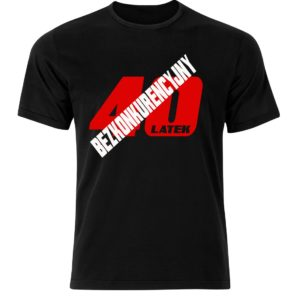 Koszulka prezent Bezkonkurencyjny 40 latek