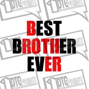 Koszulka Dla Dzieci Best Brother Ever Ubrania Dla Chłopców z nadrukiem