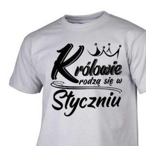 Koszulka królowie rodzą się w styczniu