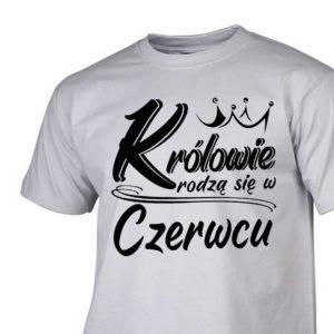 Koszulki urodzinowe królowie rodzą się w czerwcu