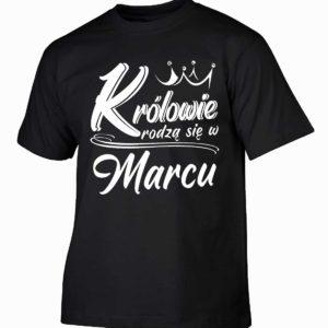 Królowie rodzą się w marcu męska koszulka z nadrukiem