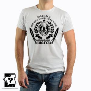 Legendy rodzą się w marcu męska koszulka z nadrukiem na urodziny dla chłopaka