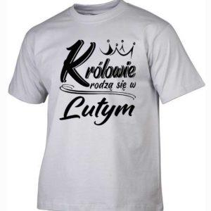 Koszulki na urodziny królowie rodzą się w lutym