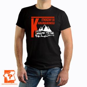 Koszulka stworzony do karawaningu - koszulka z nadrukiem