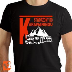 Koszulka stworzony do karawaningu - koszulki z nadrukiem