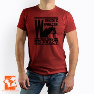 Stworzony do wspinaczki zmuszony do pracy męska koszulka z nadrukiem - koszulka z nadrukiem