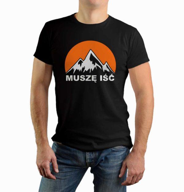 Muszę iść - góry - męska koszulka z nadrukiem dla miłośników gór
