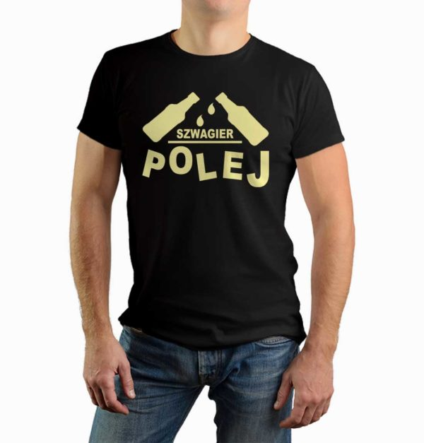Szwagier polej - męska koszulka z nadrukiem