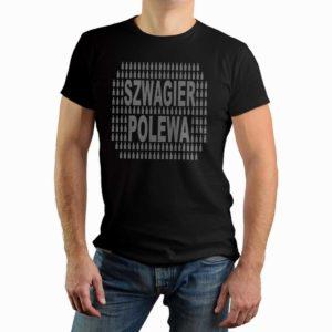 Szwagier polewa - męska koszulka z nadrukiem