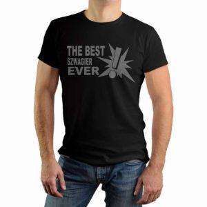The best szwagier ever - męska koszulka z nadrukiem