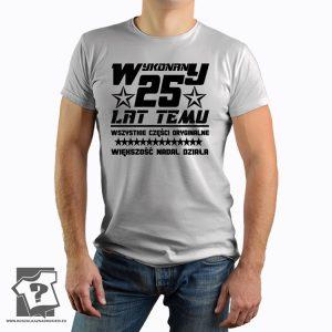 Koszulka z nadrukiem Wykonany 25 Lat Temu prezent na urodziny