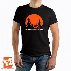 Koszulka nie ma czasu lecę do lasu - męska koszulka z nadrukiem