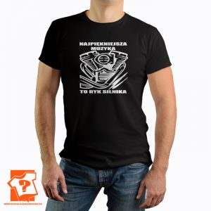 Najlepsza muzyka to ryk silnika - koszulki z nadrukiem