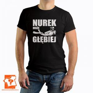 Nurek może głębiej - koszulka z nadrukiem dla nurków
