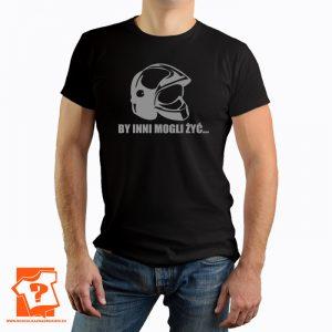 By inni mogli żyć - koszulka dla strażaka - prezent dla strażaka - koszulka z nadrukiem