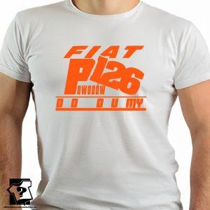 Fiat126 - 126 powodów do dumy - koszulki z nadrukiem
