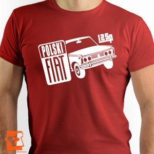 Koszulka fiat 125p - koszulki z nadrukiem dla fanów motoryzacji