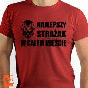 Koszulka najlepszy strażak w całym mieście - t-shiry z nadrukiem