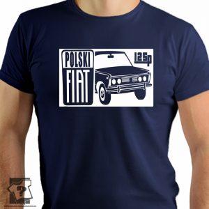 Koszulki dla fanów fiata 125p - koszulka z nadrukiem fiat 125p
