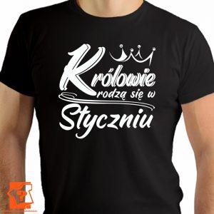 Królowie rodzą się w styczniu - koszulka na urodziny - koszulki z nadrukiem