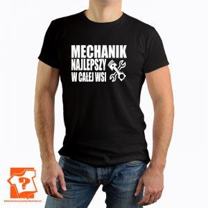 Mechanik najlepszy w całej wsi - koszulka z nadrukiem dla mechanika