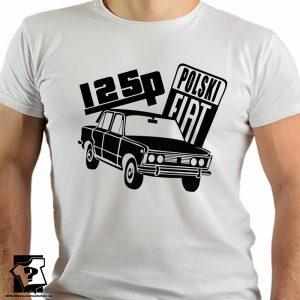 Polski fiat 125p - koszulka fiat 125p - koszulki z nadrukiem