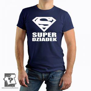 Superman - super dziadek - prezent dla dziadka - koszulka z nadrukiem