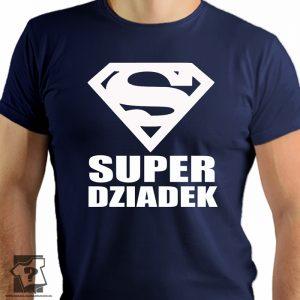 Superman - super dziadek - prezent dla dziadka - koszulki z nadrukiem