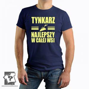 Tynkarz najlepszy w całej wsi - koszulka z nadrukiem