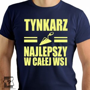 Tynkarz najlepszy w całej wsi - koszulki z nadrukiem