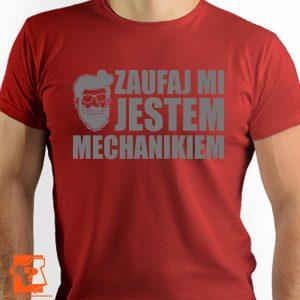 Zaufaj mi jestem mechanikiem - koszulki z nadrukiem