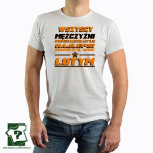 Koszulka najlepsi rodzą się w lutym - koszulka z nadrukiem