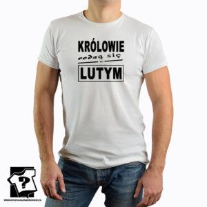 Prezent na urodziny, koszulka z nadrukiem królowie rodzą się w lutym - koszulki z nadrukiem