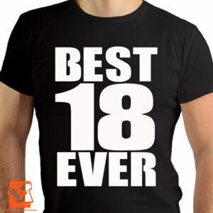 Best 18 ever - prezent na 18 urodziny - koszulki z nadrukiem