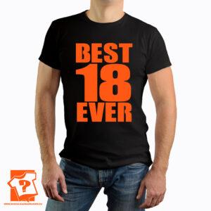Koszulka best 18 ever - prezent na 18 urodziny - koszulka z nadrukiem