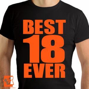 Koszulka best 18 ever - prezent na 18 urodziny - koszulki z nadrukiem