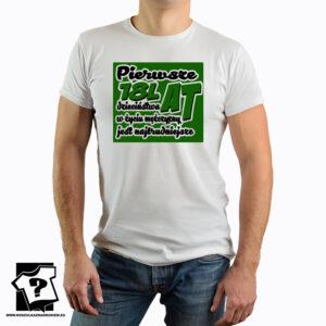 Koszulka pierwsze 18 lat dzieciństwa w życiu mężczyzny jest najtrudniejsze - męska koszulka z nadrukiem