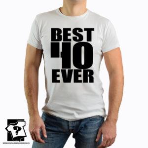 Koszulka z nadrukiem - best 40 ever - koszulka na 40 urodziny