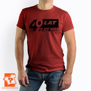 Koszulka z nadrukiem na prezent - 40 lat to nie wiek