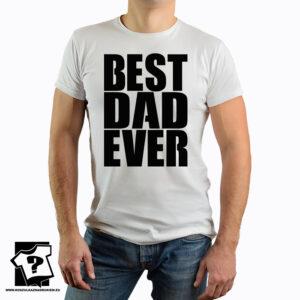 Best dad ever - koszulka z nadrukiem - koszulka na dzień ojca