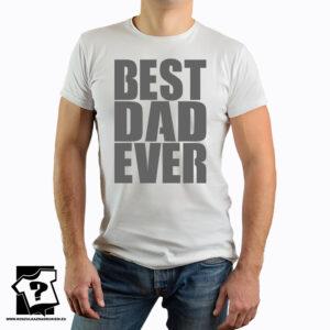 Best dad ever - koszulka z nadrukiem - koszulka na dzień taty