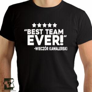 Best time ever wieczór kawalerski - koszulki z nadrukiem