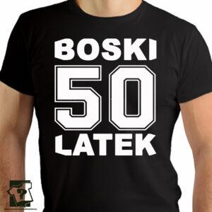 Boski-50-latek---śmieszny-prezent-na-50-urodziny---koszulki-z-nadrukiem