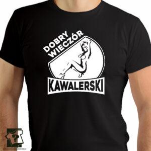 Dobry wieczór kawalerski - koszulka z nadrukiem - koszulki na wieczór kawalerski